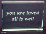 You Are Loved all is Well